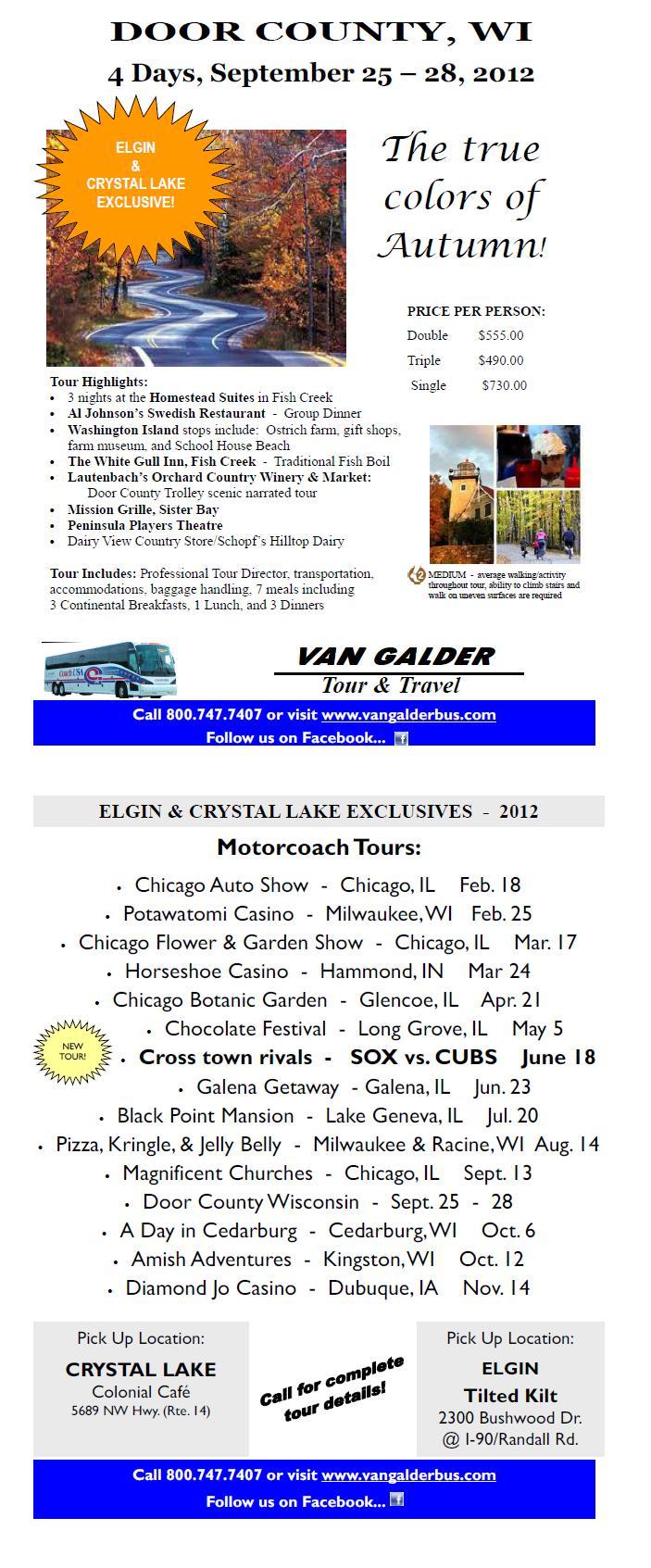 Van Galder Bus Company | NEW Crystal Lake & Elgin, IL Tour Departures